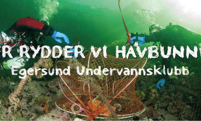 Her rydder vi havbunnen, Egersund Undervannsklubb